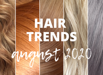 August hair trends