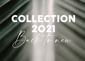 BACK TO NEW | Collection 2021